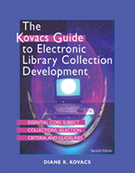 The Kovacs Guide to E-Library Collection Development